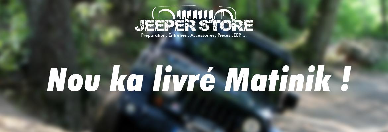 Nou ka livré matinik = Nous livrons en Martinique. Pièces Jeep et Accessoires Jeep Martinique - Expédition et Livraison Martinique