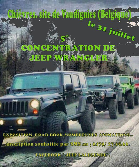 5eme concentration de Jeep Wrangler en Belgique le 31 juillet 2016 à Chièvres ....