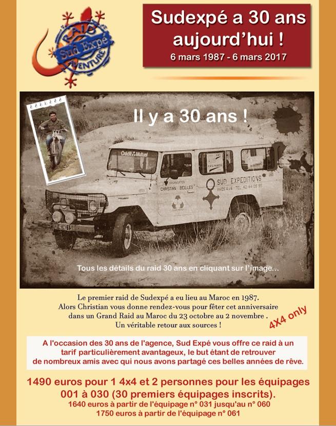 Le 6 mars 1987 naissait Sud Expéditions devenu depuis Sudexpé, avec l'organisation d'un premier raid au Maroc.